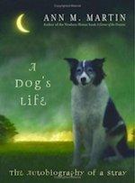 <em> A Dog's Life</em> by Ann M. Martin Reading Comprehension Worksheets
